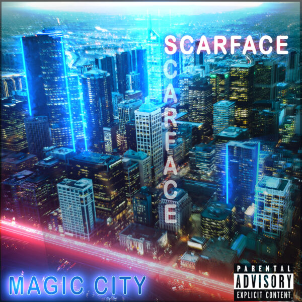 Scarface – Magic City Album Cover Art
