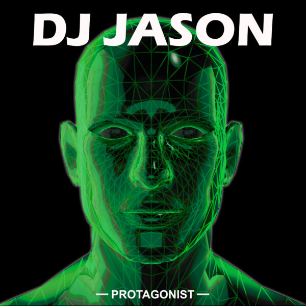 DJ Jason – Protagonist Album Cover Art